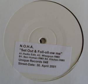 Cover - N.O.H.A.: Set Out & Foll-Oll-Ow Me