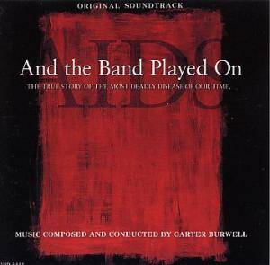 Cover - Carter Burwell: And The Band Played On
