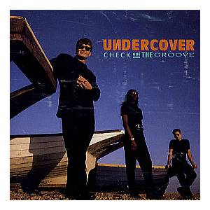 Undercover: Check Out The Groove - Cover