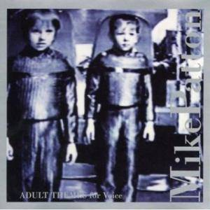 Cover - Mike Patton: Adult Themes For Voice