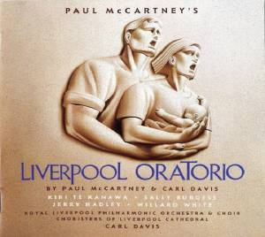 Cover - Paul McCartney: Liverpool Oratorio