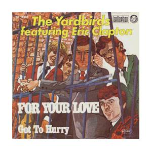 Cover - Eric Clapton & The Yardbirds: For Your Love