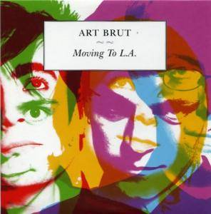 Cover - Art Brut: Moving To L.A.