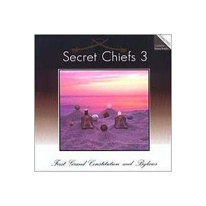 Cover - Secret Chiefs 3: First Grand Constitution And Bylaws