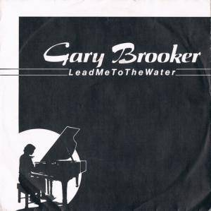 Cover - Gary Brooker: Lead Me To The Water