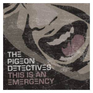 The Pigeon Detectives: This Is An Emergency - Cover