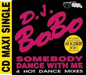 DJ BoBo: Somebody Dance With Me - Cover