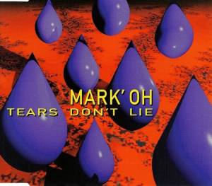 Mark'Oh: Tears Don't Lie - Cover