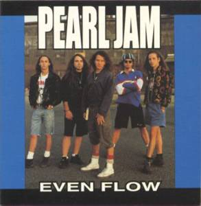 Pearl Jam: Even Flow - Cover