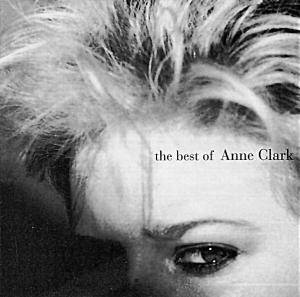 Anne Clark: Best Of Anne Clark, The - Cover