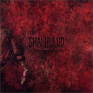 Shai Hulud: That Within Blood Ill-Tempered - Cover