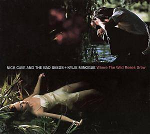 Nick Cave And The Bad Seeds & Kylie Minogue / Nick Cave And The Bad Seeds: Where The Wild Roses Grow (Split-Single-CD) - Bild 1