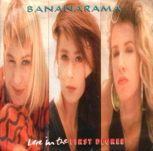 Bananarama: Love In The First Degree - Cover