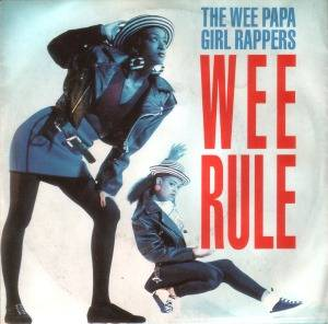 Wee Papa Girl Rappers: Wee Rule - Cover