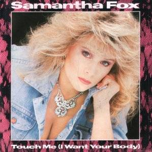 Samantha Fox: Touch Me (I Want Your Body) - Cover