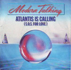 Modern Talking: Atlantis Is Calling (S.O.S. For Love) - Cover