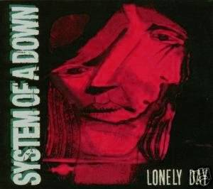 System Of A Down: Lonely Day - Cover