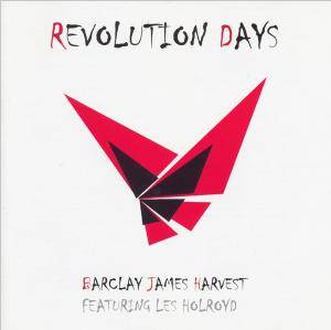 Barclay James Harvest Feat. Les Holroyd: Revolution Days - Cover