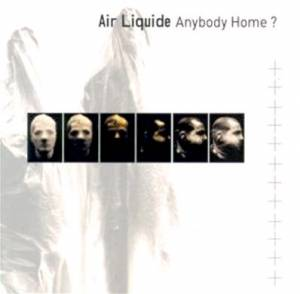 Air Liquide: Anybody Home? - Cover