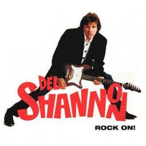 Cover - Del Shannon: Rock On
