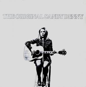 Sandy Denny: Original Sandy Denny, The - Cover