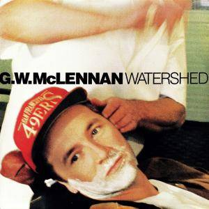 Cover - Grant McLennan: Watershed