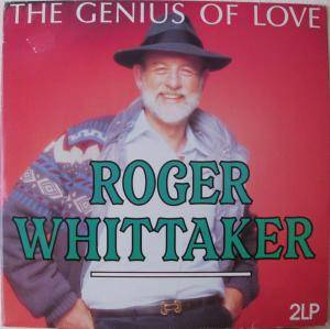 Roger Whittaker: Genius Of Love, The - Cover