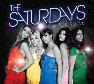 Cover - Saturdays, The: If This Love