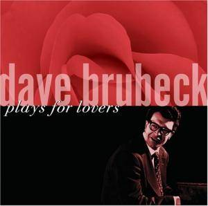 Dave Brubeck: Plays For Lovers - Cover