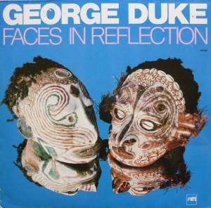 George Duke: Faces In Reflection - Cover