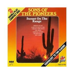Cover - Sons Of The Pioneers, The: Sunset On The Range