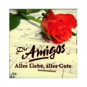 Cover - Amigos, Die: Alles Liebe, Alles Gute