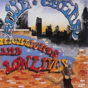 Cover - Blue Cheer: Highlights And Lowlives