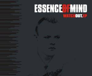 Essence Of Mind: Watch Out.EP - Cover