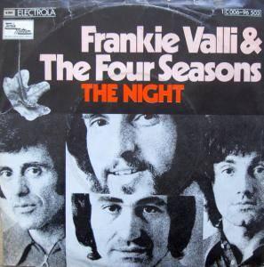 "Frankie Valli & The Four Seasons: The Night (7"") - Bild 1"