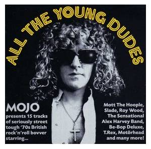 Mojo Presents All The Young Dudes - Cover