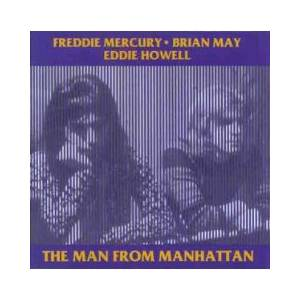 Freddie Mercury, Brian May, Eddie Howell: Man From Manhattan, The - Cover
