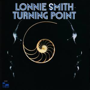 Cover - Lonnie Smith: Turning Point