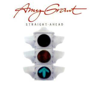 Cover - Amy Grant: Straight Ahead
