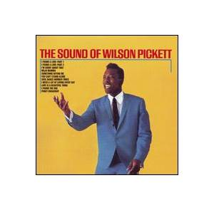 Wilson Pickett: Sound Of Wilson Pickett, The - Cover