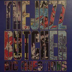 The Jazz Butcher: Big Questions (The Gift Of Music Vol. 2) - Cover