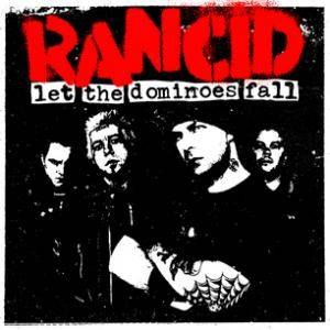 Cover - Rancid: Let The Dominoes Fall