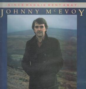 Cover - Johnny McEvoy: Since Maggie Went Away
