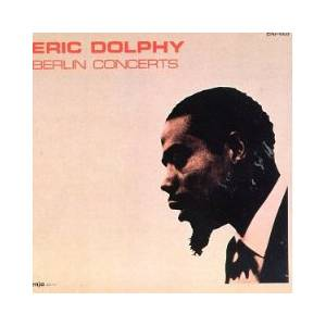 Cover - Eric Dolphy: Berlin Concerts