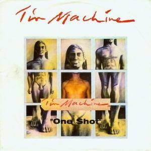 Cover - Tin Machine: One Shot