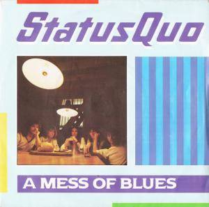 Status Quo: Mess Of Blues, A - Cover