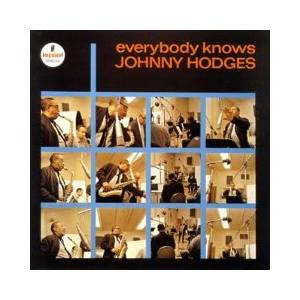 Johnny Hodges: Everybody Knows - Cover