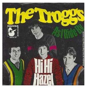 The Troggs: Hi Hi Hazel - Cover