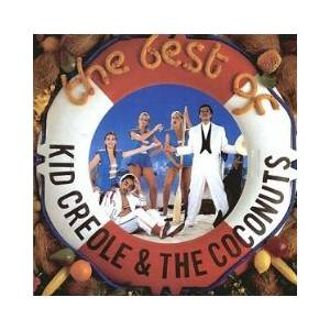 Kid Creole & The Coconuts: Best Of, The - Cover