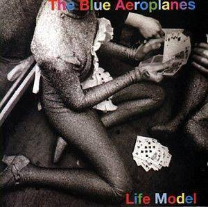 The Blue Aeroplanes: Life Model - Cover